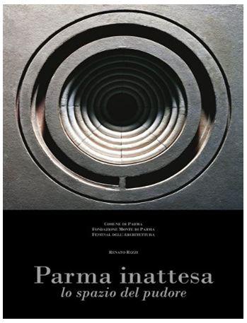 Parma inattesa. Lo spazio del pudore