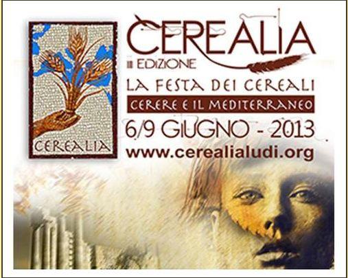 Cerealia. Al via la Terza edizione dal 6 al 9 Giugno a Roma