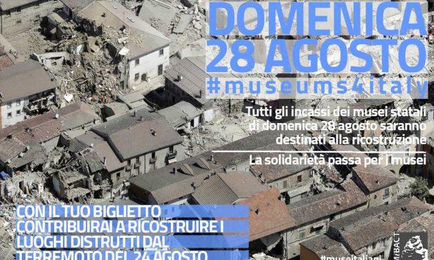 MUSEUMS4ITALY  Franceschini: Tutti gli incassi dei musei statali della prossima domenica 28 agosto saranno destinati ai territori terremotati